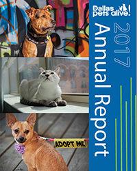 2017 Dallas Pets Alive Annual Report