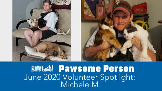 DPA's Pawsome People: June 2020 Volunteer Spotlight