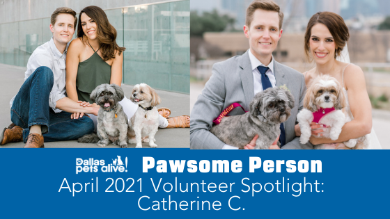 DPA's Pawsome People: April 2021 Volunteer Spotlight