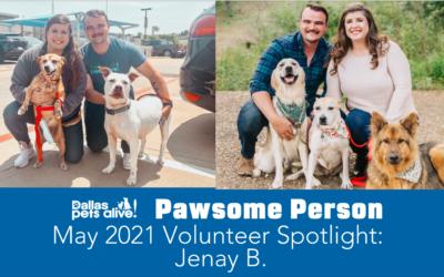 DPA's Pawsome People: May 2021 Volunteer Spotlight