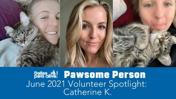 DPA's Pawsome People: June 2021 Volunteer Spotlight